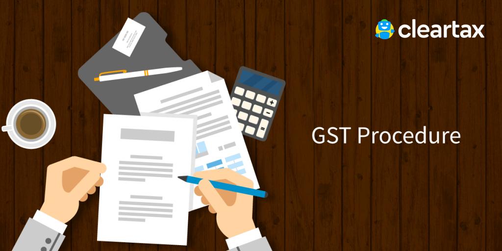GST-Procedure