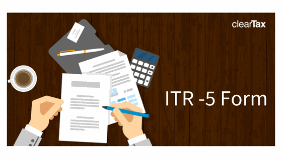 What is the ITR5 Form? | Who Should File it & How to File it?