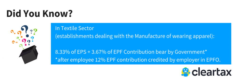 For Textile Sector EPS and EPF Contribution by Government