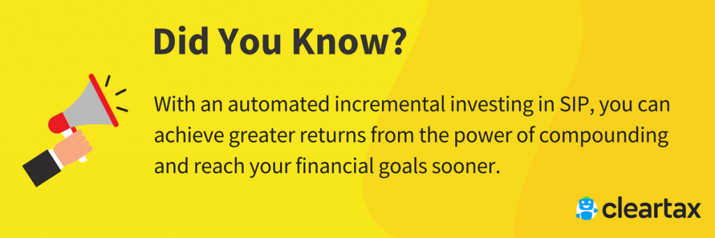 With an automated incremental investing in SIP