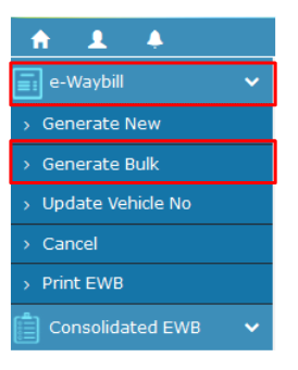 How To Use Bulk Generation Facility On The Eway Bill Portal